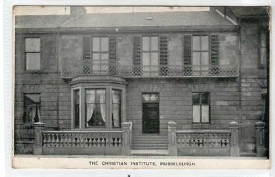 THE CHRISTIAN INSTITUTE, MUSSELBURGH: East Lothian postcard (C32059)