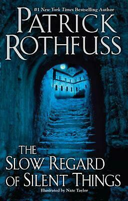 The Slow Regard of Silent Things by Patrick Rothfuss (English) Paperback Book Fr