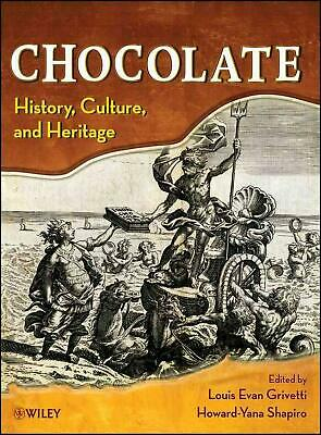 Chocolate: History, Culture, and Heritage by Howard-Yana Shapiro (English) Hardc