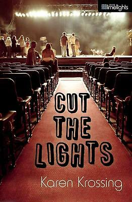 Cut the Lights by Karen Krossing (English) Paperback Book Free Shipping!