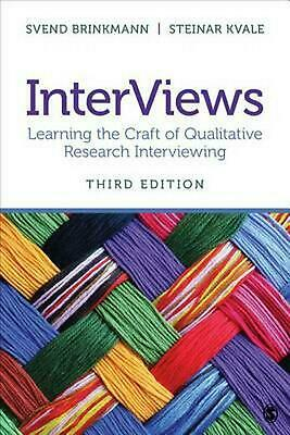 InterViews: Learning the Craft of Qualitative Research Interviewing by Svend Bri