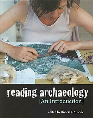 Reading Archaeology: An Introduction (English) Paperback Book Free Shipping!