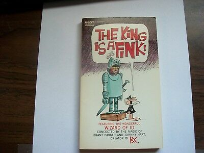 The King Is A Fink- The Wizard Of Id - Paperback By Johnny Hart
