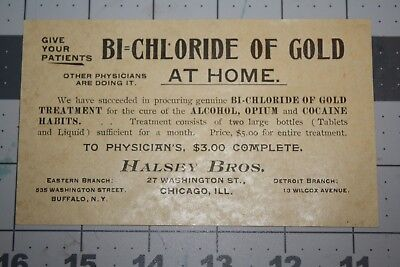 Halsey Bros. BI=CHLORIDE Of GOLD, Treatment of Alcohol, Opium and Cocaine