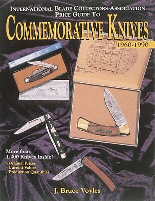 The International Blade Collectors Association Price Guide to Commemorative Kniv