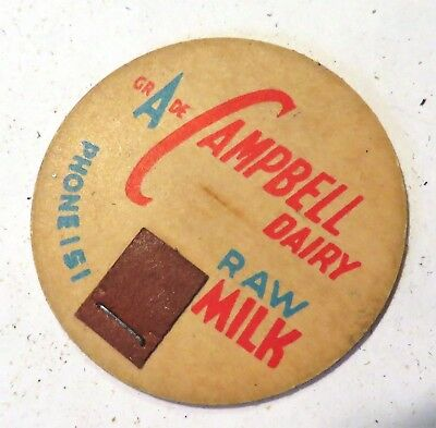 "Vintage Raw Milk Cream Bottle Cap 1-5/8"" Campbell Dairy"