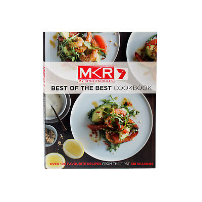 MKR My Kitchen Rules Best of the Best COOKBOOK over 100 Recipes Seasons 1-6