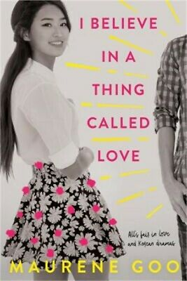 I Believe in a Thing Called Love (Paperback or Softback)