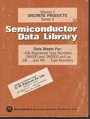 Vintage1974 MOTOROLA Semiconductor Data Library Discrete Products Series A Vol.2
