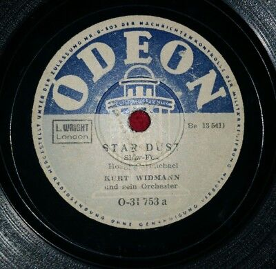 "Kurt Widmann "" Star dust"" ""That,s my rhythm"" Schellackplatte 78rpm, Odeon 31753"