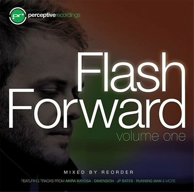 Flash Forward Vol. 1 - Mixed By ReOrder - Perceptive Recordings - Trance