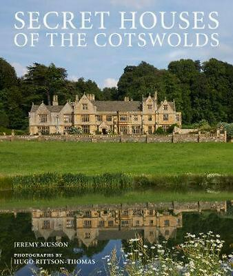 Secret Houses of the Cotswolds by Jeremy Musson Hardcover Book Free Shipping!