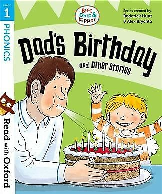 Read With Oxford: Stage 1: Biff, Chip and Kipper: Dad's Birthday and Other St...
