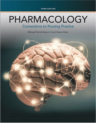(EBOOK PDF) Pharmacology: Connections to Nursing Practice 3rd edition+TEST BANK
