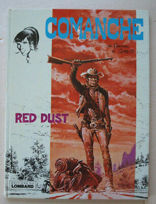 Comanche Red Dust HERMANN & GREG éd Lombard rééd