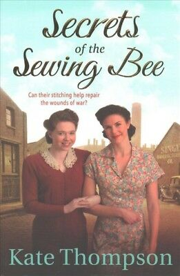 Secrets of the Sewing Bee, Paperback by Thompson, Kate