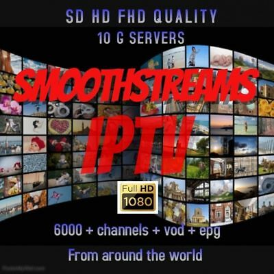 1 YEAR PREMIUM Smoothstreams Iptv Sd Hd Fhd Channels + Vod + Epg  (StreamTVNow)*