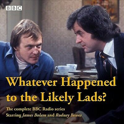 Whatever Happened to the Likely Lads? : The Complete BBC Radio Series, CD/Spo...