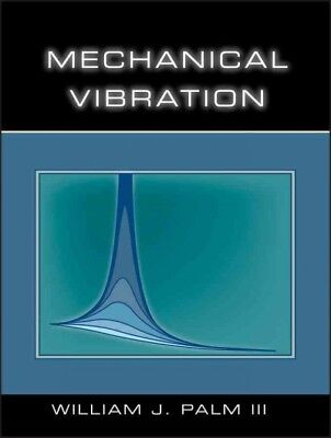 Mechanical Vibration, Hardcover by Palm, William J.