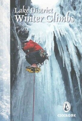 Lake District Winter Climbs : Snow, Ice and Mixed Climbs in the English Lake ...