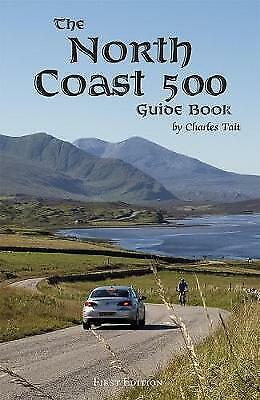 North Coast 500 Guide Book, Paperback, ISBN-13 9781909036604 Free P&P in the UK