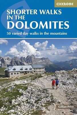 Cicerone Guide Shorter Walks in the Dolomites, Paperback by Price, Gillian