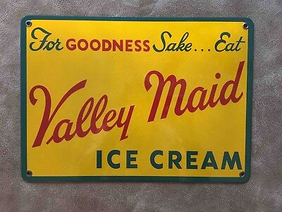 Vintage For Goodness Sake Eat Valley Maid Ice Cream Porcelain Advertising Sign