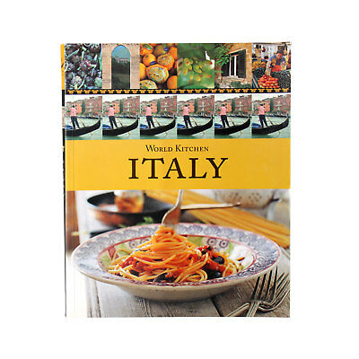 World Kitchen Italy - Italian Cookbook 100+ recipes pasta rice polenta soups etc