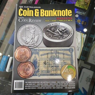 Australasian Coin & Banknote CAB Magazine Vol 21 No 02 March 2018 Coin Review