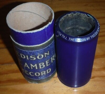 Till the Sands of the Desert Grow Cold Edison Cylinder Phonograph Record