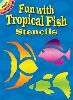 Fun with Tropical Fish Stencils (Paperback or Softback)