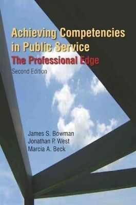 Achieving Competencies in Public Service : The Professional Edge, Paperback b...