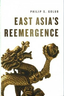 East Asia's Re-emergence, Hardcover by Golub, Philip S.