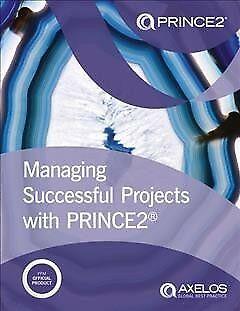 Managing Successful Projects With Prince2 2017, Paperback by Stationery Offic...