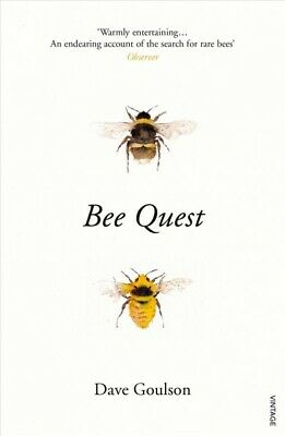 Bee Quest : In Search of Rare Bees, Paperback by Goulson, Dave, Brand New, Fr...