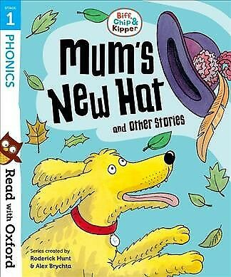 Read With Oxford: Stage 1: Biff, Chip and Kipper: Mum's New Hat and Other Sto...