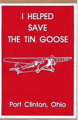 """""""I Helped Save the Tin Goose""""   Island Airlines Port Clinton, Ohio Sticker/Decal"""
