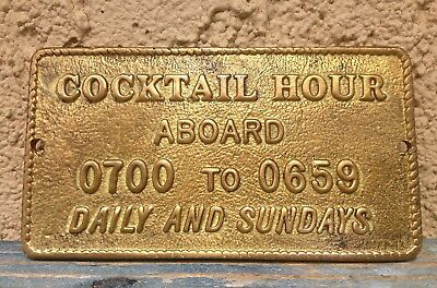"""Fun Solid Golden Brass Boat/nautical Maritime Plaque """"Cocktail Hour Aboard"""""""