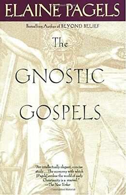 The Gnostic Gospels by Pagels, Elaine