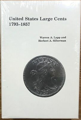 """United States Large Cents 1793-1857"" by Lapp & Silberman 1975 new in shrinkwrap"