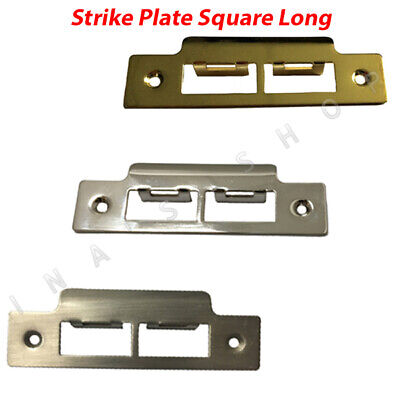 Strike Plate Square Long For Tubular Lock / Mortice Latch