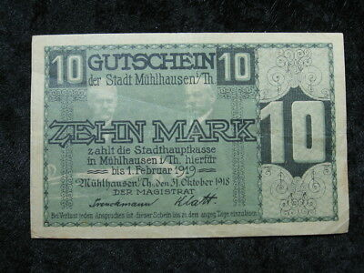1 old world Notgeld emergency currency note GERMANY MUHLHAUSEN 10 mark 1918