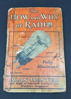 ORIGINAL The How & Why of Radio Alan Hunter 1931 Vintage Valve 1920s 1930s