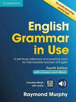 English Grammar in Use Book with Answers and Interactive eBook: Self-Study Refer