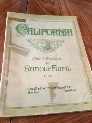 Antique 1910 California Suite For Pianoforte By Rudolf Frill Music Book