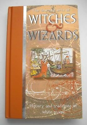 The Learned Arts Of Witches And Wizards Anton & Mina Adams
