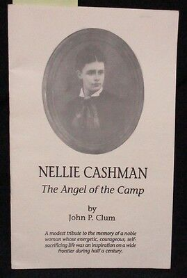 Nellie Cashman: Angel of the Camp; 1880s Tombstone, Arizona, Miners, Mining
