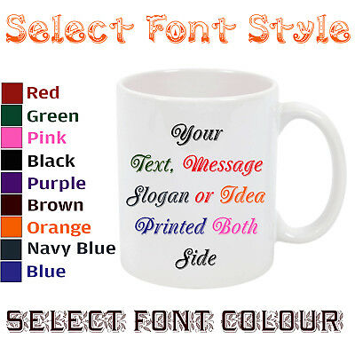 Personalised Your Tea Coffee Mug With Custom Writing Style & Color Message Text