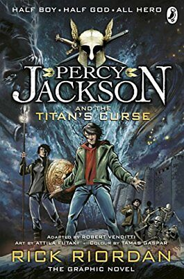 Percy Jackson and the Titan's Curse: The Graphic Novel (Book 3) (Percy ...