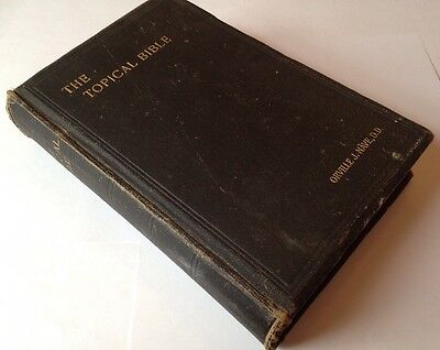 The Topical Bible, A Digest Of Holy Scriptures, c1897, Orville J. Nave, Antique